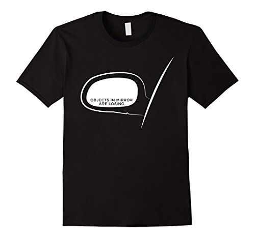 Men's Objects in Mirror Are Losing - Funny Car Guys T-Shirt XL - Guys In Mirror