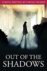 Out of the Shadows: Short Story Collection