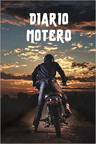 Diario motero: Es un cuaderno para llevar un registro y un seguimiento de todas sus rutas en moto - Formato 16 x 23cm con 102 páginas - Regalo original para los amantes