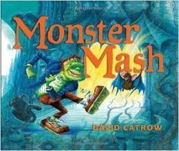 Monster Mash by David Catrow (2012-05-03)