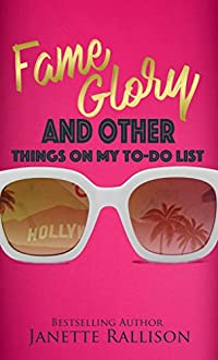 Fame, Glory, And Other Things On My To Do List by Janette Rallison ebook deal
