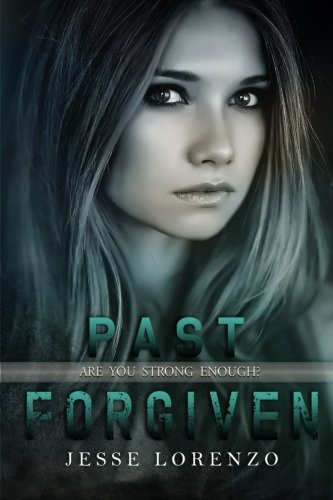 Read Online Past Forgiven (Marked Series) (Volume 3) PDF