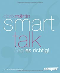 Smart Talk: Sag es richtig!