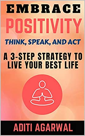 Think Positive, Speak Positive, Act Positive