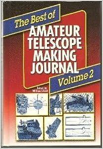 ``TOP`` Best Of Amateur Telescope Making Journal, Volume 2 Hardbound. Milan ingles Alcohol alumnos Visiting Hoteles students instalar