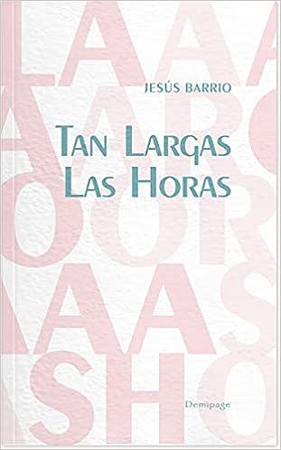 Tan largas las horas de Jesús Barrio