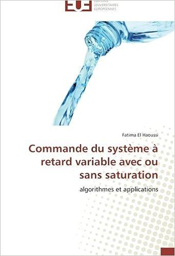 Livre gratuits en ligne Commande du système à retard variable avec ou sans saturation: algorithmes et applications pdf, epub