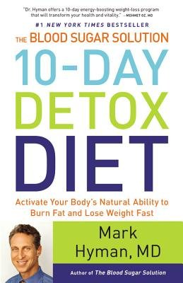 The Blood Sugar Solution 10-Day Detox Diet( Activate Your Body's Natural Ability to Burn Fat and Lose Weight Fast)[BLOOD SUGAR SOLUTION 10-DAY DE][LARGE PRINT] [Hardcover]