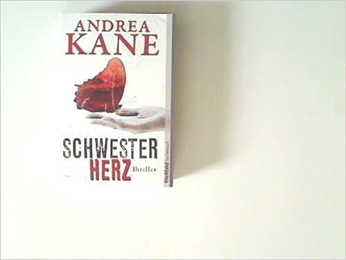 Schwesterherz - Thriller.: Amazon.de: Andrea Kane: Bücher