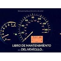 Libro de mantenimiento del vehículo: Registro de mantenimiento