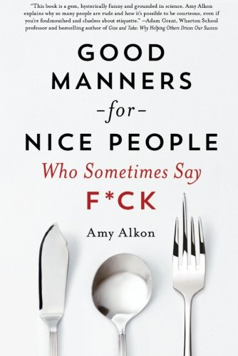 Good Manners Nice People Sometimes product image