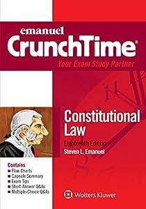Emanuel CrunchTime for Constitutional Law (Emanuel CrunchTime Series)