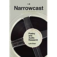Narrowcast: Poetry and Audio Research
