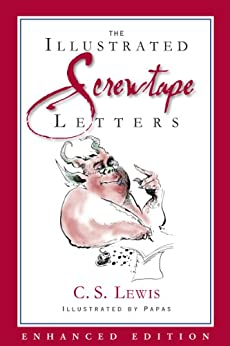 the screwtape letters enhanced special illustrated edition by lewis c s