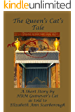 The Queen's Cat's Tale (9 Tales O' Cats Book 1)