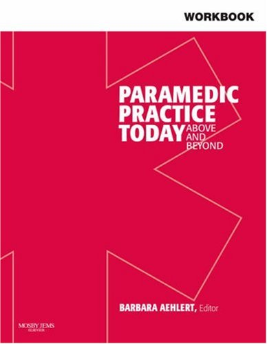 Workbook for Paramedic Practice Today: Above and Beyond, Vol. 2
