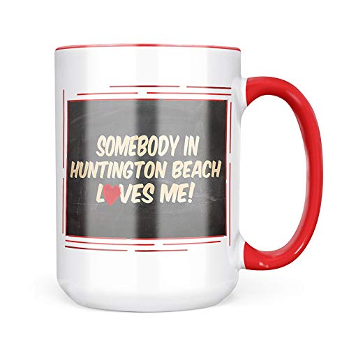 Neonblond Custom Coffee Mug Somebody in Huntington Beach Loves me, California 15oz Personalized Name (Beach Huntington Coffee)