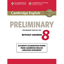 Cambridge english preliminary. Student's book. Without answers. Per le Scuole superiori. Con espansione online: Cambridge English Preliminary 8 ... from Cambridge English Language Assessment