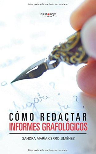 Como redactar informes grafologicos (Spanish Edition) [Sandra Maria Cerro] (Tapa Blanda)