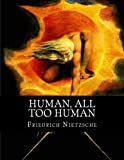 Download Human, All Too Human: A Book for Free Spirits in PDF ePUB Free Online