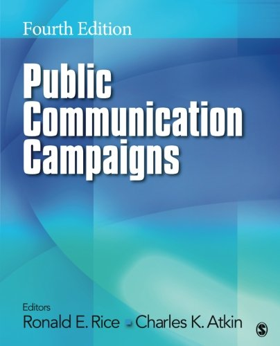 Public Communication Campaigns (Volume 4) by Ronald Rice