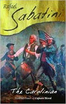 Book The Carolinian by Rafael Sabatini (2001-05-14)