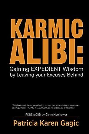 Karmic Alibi