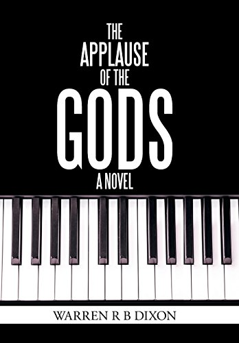 The Applause of the Gods, a Novel