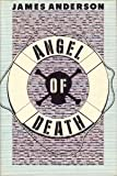 Angel of Death, James Anderson, 0385249837
