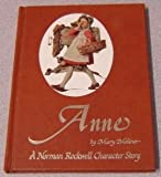 img - for Anne: A Norman Rockwell Character Story - The Story of Norman Rockwell's