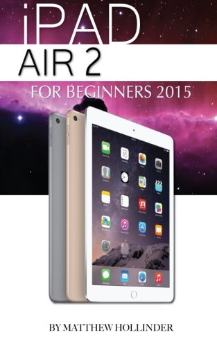 Download iPad Air 2: For Beginners 2015 pdf epub