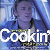 Jamie Oliver's Cookin: Music to Cook By