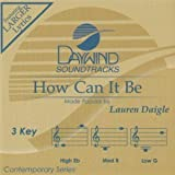 how can it be accompaniment track - How Can It Be (Accompaniment Performance Track)