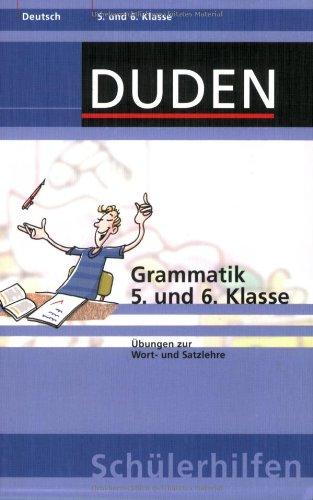 Grammatik 5. und 6. Klasse: Übungen zur Wort- und Satzlehre