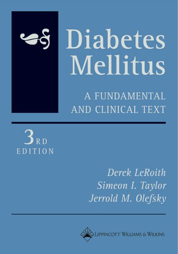 Diabetes Mellitus: A Fundamental and Clinical Text