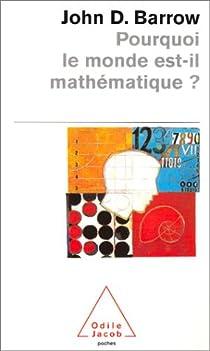 Pourquoi le monde est-il mathématique ? par Barrow