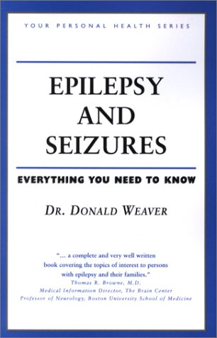 Epilepsy and Seizures: Everything You Need to Know (Your Personal Health)