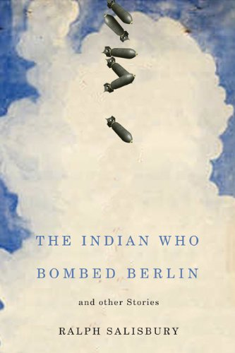 The Indian Who Bombed Berlin: and Other Stories (American Indian Studies)