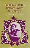 Florence Farr: Bernard Shaw's ''''New Woman
