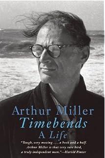 the theater essays of arthur miller arthur miller robert a timebends a life timebends a life acircmiddot arthur miller