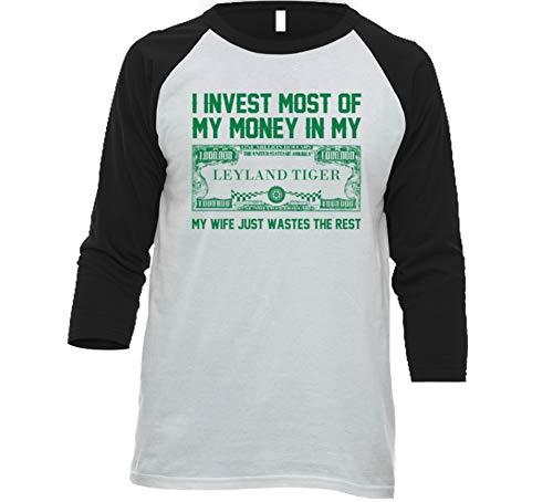 Invest Money in My Leyland Tiger Car Lover Enthusiast Baseball Raglan Shirt S White/Black ()