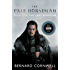 The Pale Horseman: A Novel (Saxon Tales Book 2)