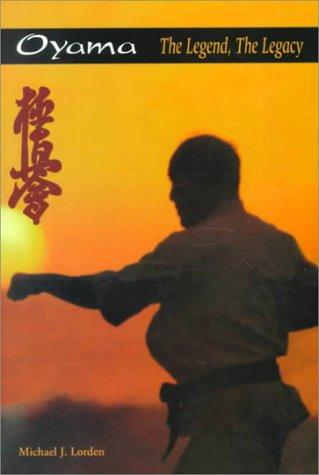 Mas Oyama: The Legend, the Legacy