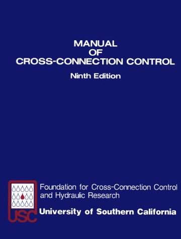 Plumbing Cross Connection (Manual of Cross-Connection Control)