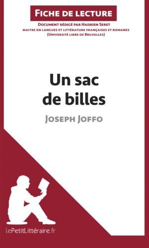 Un Sac De Billes De Joseph Joffo Fiche De Lecture: Résumé Complet Et Analyse Détaillée De L'oeuvre French Edition