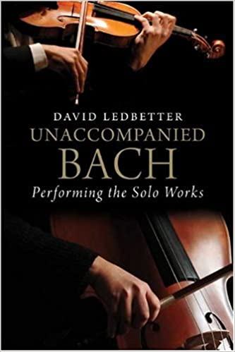 Unaccompanied bach performing the solo works david ledbetter unaccompanied bach performing the solo works david ledbetter 9780300141511 amazon books fandeluxe Images