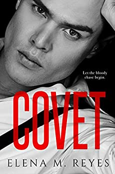Covet (Beautiful Sinner Series Book 2) by [Reyes, Elena M.]