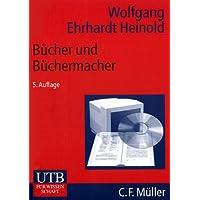 Bücher und Büchermacher. Verlage in der Informationsgesellschaft