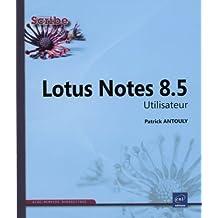 Lotus Notes 8.5 : Utilisateur