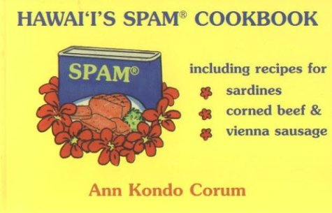 Hawaii's Spam Cookbook by Ann Kondo Corum